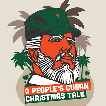 "Amigos del REP presents ""A People's Cuban Christmas Tale"""