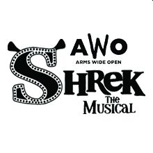 "Arms Wide Opens presents ""Shrek the Musical"""