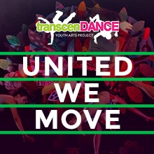 """TranscenDANCE Youth Arts Project Presents """"United We Move"""""""