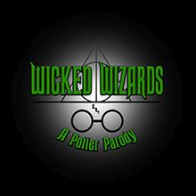"""Turning Tydes Theatre Company presents """"Wicked Wizards"""""""