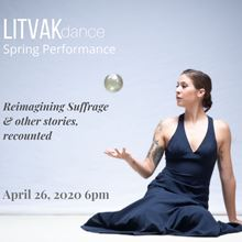 LITVAKdance presents Reimagining Sufferage and other stories, recounted